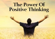 Positive thinking – 'do's' and 'don'ts'