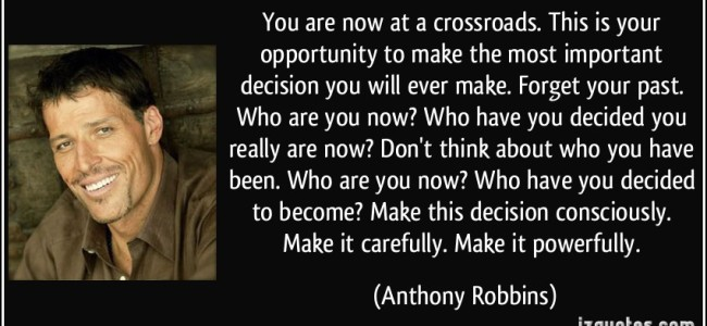 Know when you are at a crossroads